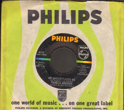 Brewer, Teresa - He Understands Me/Just Before We Say Goodbye (with vintage Philips company sleeve) - NM9/ - 45 rpm Records