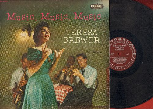 Brewer, Teresa - Music, Music, Music: My Buddy, A Good Man Is Hard To Find, There'll Be Some Changes Made (vinyl MONO LP record, burgundy label first pressing) - EX8/EX8 - LP Records