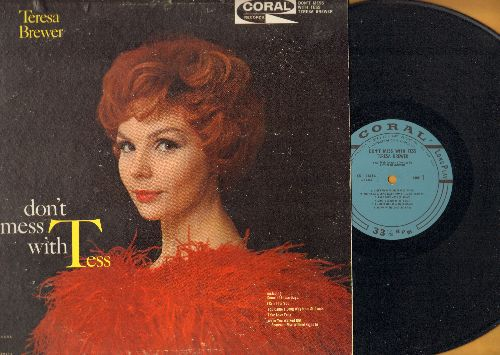 Brewer, Teresa - Don't Mess With Tess: You Came A Long Way From St. Louis, Some Of These Days, Frankie And Johnny Twist, Ooh Papa Do, Alright OK You Win (vinyl MONO LP record, blue label first issue) - NM9/VG7 - LP Records