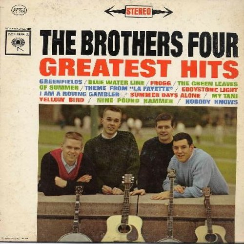 Brothers Four - Greatest Hits: Greenfileds, I Am A Roving Gambler, Nine Pound Hammer, Nobody Knows, The Green Leaves Of Summer (vinyl STEREO LP record) - NM9/VG7 - LP Records
