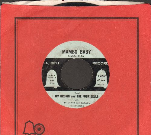 Brown, Jim & The Four Bells - Mambo Baby/Shake Rattle And Roll (with Bell company sleeve) - G5/ - 45 rpm Records