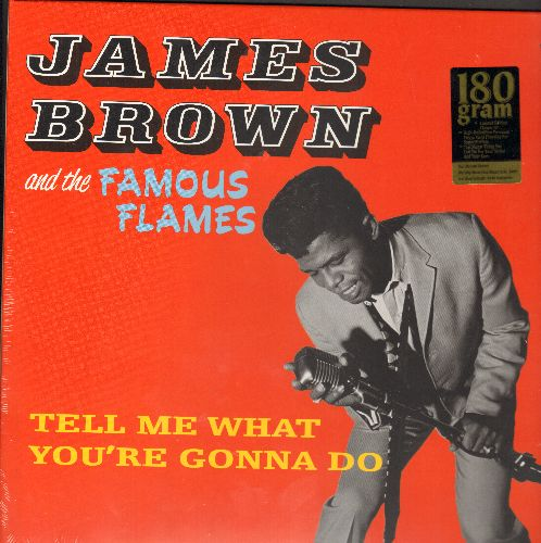 Brown, James & His Famous Flames - Tell Me What You're Gonna Do: The Bells, Dancin' Little Thing, So Long, Gonna Try, Come Over Here (180 gram Virgin Vinyl re-issue, EU Pressing, SEALED, never opened!) - SEALED/SEALED - LP Records