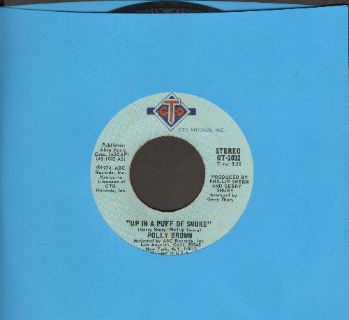 Brown, Polly - Up In A Puff Of Smoke/I'm Saving All My Love - EX8/ - 45 rpm Records