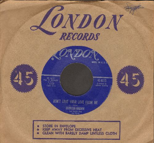Brown, Georgia - Don't Take Your Love From Me/Roll Him Over (with vintage London company sleeve) - EX8/ - 45 rpm Records