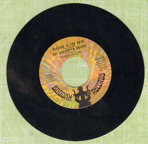 Brooklyn Bridge featuring Johnny Maestro - Blessed Is The Rain/Welcome Me Love - NM9/ - 45 rpm Records