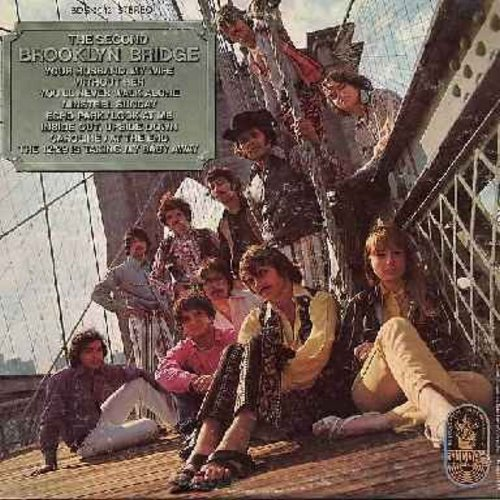 Brooklyn Bridge - The Second Brooklyn Bridge: Without Her, Minstral Sunday, You'll Never Walk Alone, Echo Park, Your Husband - My Wife (vinyl STEREO LP record) - EX8/VG6 - LP Records