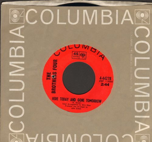 Brothers Four - Here Today And Gone Tomorrow/No Sad Songs For Me (with Columbia company sleeve) (bb) - NM9/ - 45 rpm Records