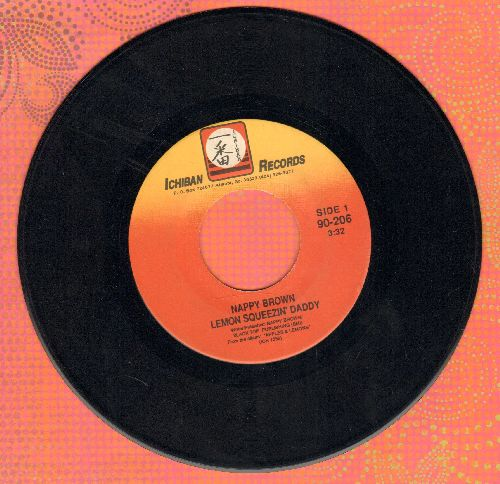 Brown, Nappy - Lemon Squeezin' Daddy/Small Red Apples - NM9/ - 45 rpm Records