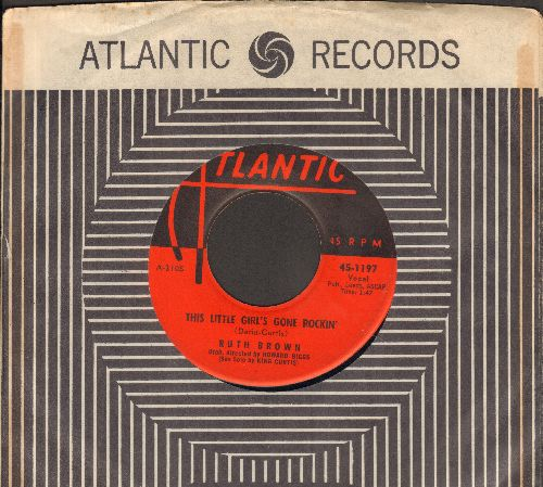 Brown, Ruth - This Little Girl's Gone Rockin'/Why Me (with RARE vintage Atlantic company sleeve) - EX8/ - 45 rpm Records