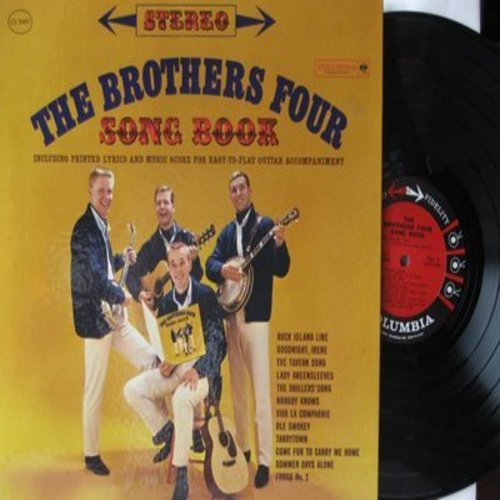 Brothers Four - The Brothers Four Song Book: Goodnight Irene, Nobody Knows, Viva La Compagnie, Old Smokey (vinyl STEREO LP record, gate-fold cover with song book, NICE condition!) - NM9/NM9 - LP Records