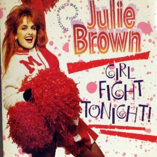 Brown, Julie - Girl Fight Tonight!/Every Boy's Got One (12 inch vinyl Maxi Single with picture cover) - M10/EX8 - Maxi Singles