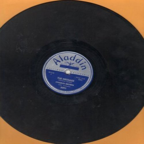 Brown, Charles - The Message/I'll Always Be In Love With You (10 inch 78rpm record) - VG7/ - 78 rpm