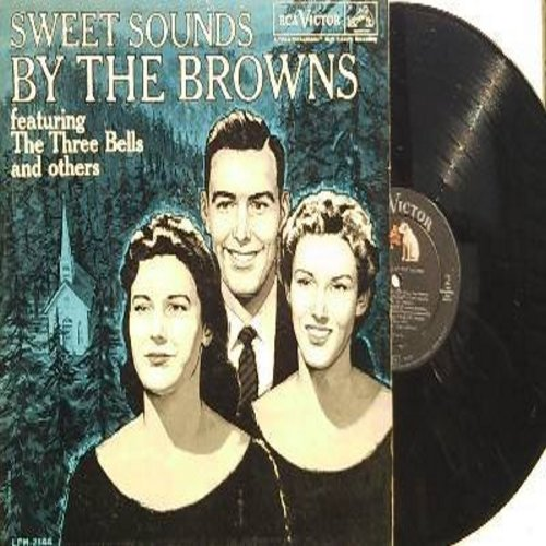 Browns - Sweet Sounds By The Browns: The Three Bells (Les Trois Cloches), Indian Love Call, Unchained Melody, Love Me Tender, Only The Lonely (vinyl MONO LP record) (sol) - EX8/EX8 - LP Records