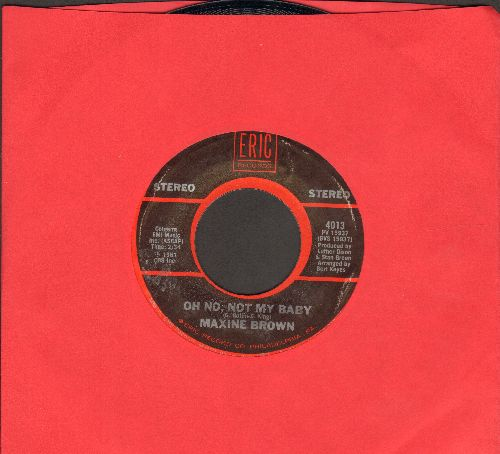 Brown, Maxine - Oh No, Not My Baby/Don't Make Me Over (by Dionne Warwick on flip-side) (double-hit re-issue) - NM9/ - 45 rpm Records
