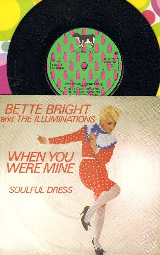 Bright, Bette & The Illuminators - When You Were Mine/Soulful Dress (British Pressing with picture sleeve, small spindle hole) - NM9/EX8 - 45 rpm Records