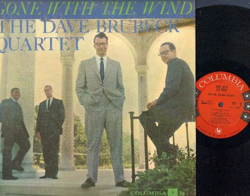 Brubeck, Dave Quartet - Gone With The Wind: Swanee River, Georgia On My Mind, The Lonesome Road, Ol' Man River, Short'nin' Bread (vinyl MONO LP record) - EX8/VG6 - LP Records