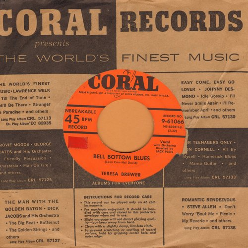 Brewer, Teresa - Bell Bottom Blues/Our Heartbreaking Waltz (with vintage Coral company sleeve) (sol) - EX8/ - 45 rpm Records