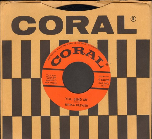 Brewer, Teresa - You Send Me/Would I Were (MINT condition with Coral company sleeve) - M10/ - 45 rpm Records