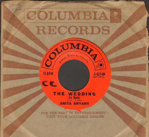 Bryant, Anita - The Wedding (La Novia)/Seven Kinds Of Lonesome (with Columbia company sleeve)(minor wol) - EX8/ - 45 rpm Records