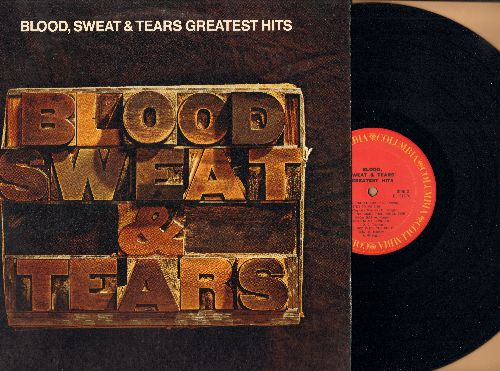 Blood, Sweat & Tears - Greatest Hits: And When I Die, You've Made Me So Very Happy, Spinning Wheel, Lucricia Mac Evil, God Bless The Child (vinyl STEREO LP record) - EX8/VG7 - LP Records