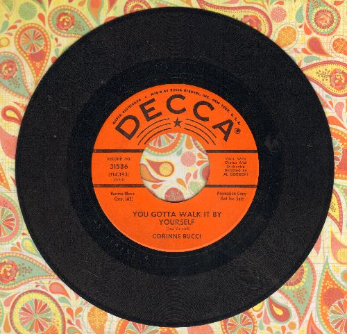 Bucci, Corinne - You Gotta Walk It By Yourself/Wildwood Flower (DJ advance pressing) - EX8/ - 45 rpm Records
