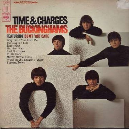Buckinghams - Time & Charges: Why Don't You Love Me,  Remember, Foreign Policy (vinyl STEREO LP record) (soc) - VG7/EX8 - LP Records