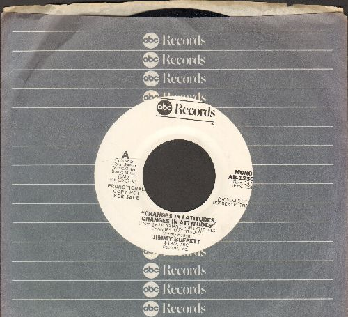 Buffett, Jimmy - Changes In Latitudes, Changes In Attitudes (double-A-sided DJ advance pressing with MONO and STEREO version, with ABC company sleeve) - NM9/ - 45 rpm Records