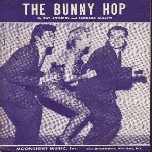 Anthony, Ray - The Bunny Hop - SHEET MUSIC for the Novelty Dance Favorite - NICE cover art featuring Ray Anthony leadinga Bunny Hop line followed by Janet Leigh and Tony Curtis - COLLECTOR'S ITEM! (THIS IS SHEET MUSIC, NOT ANY OTHER KIND OF MEDIA! Shippin