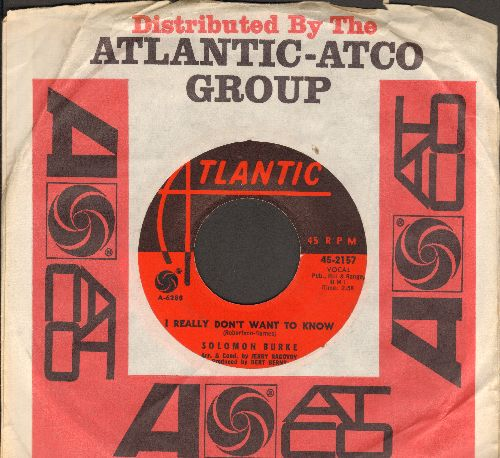 Burke, Solomon - I Really Don't Want To Know/Tonight My Heart She Is Crying (Love Is A Bird) (with Atlantic company sleeve) - EX8/ - 45 rpm Records