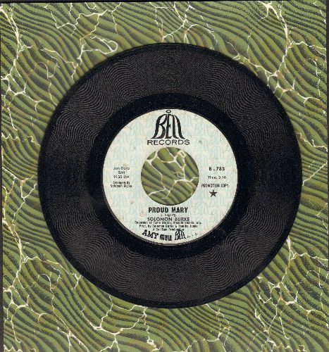 Burke, Solomon - Proud Mary/What Am I Living For (DJ advance pressing) - EX8/ - 45 rpm Records
