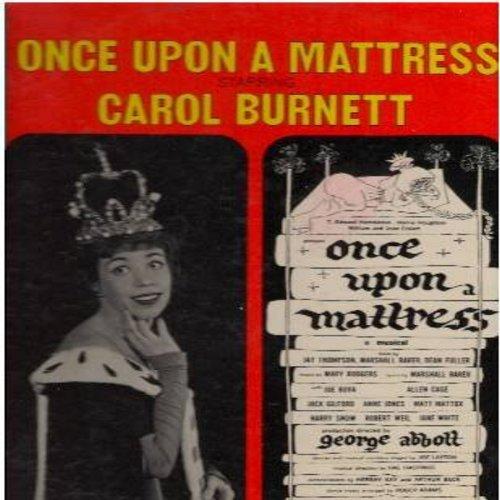 Burnett, Carol - Once Upon A Mattress - Original Broadway Cast starring Carol Burnett (vinyl STEREO LP record) - EX8/EX8 - LP Records