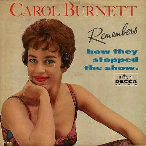 Burnett, Carol - Carol Burnett Remembers How They Stopped The Show: Johnny One Note, Sweet Georgia Brown, The Trolley Song, I Can't Say No, Blow Gabriel Blow, Ten Cents A Dance (vinyl MONO LP record) - VG7/VG6 - LP Records