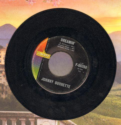 Burnette, Johnny - Dreamin'/Cincinnati Fireball (FANTASTIC flip-side! - with juke box label) - VG7/ - 45 rpm Records