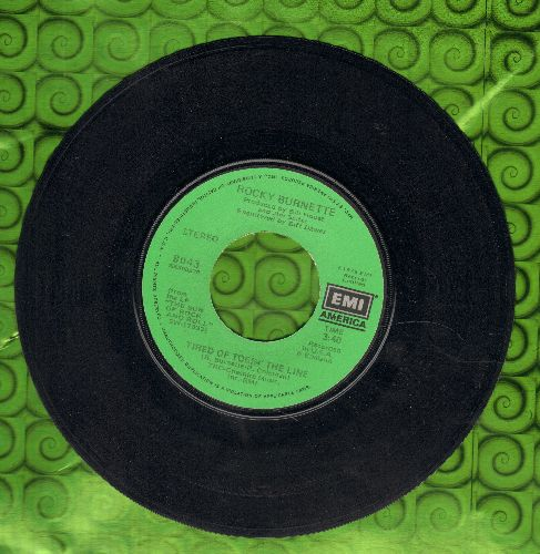 Burnette, Rocky - Tired Of Toein' The Line/Boogie Down In Mobile, Alabama (minor wol) - EX8/ - 45 rpm Records