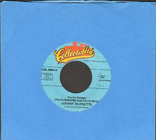 Burnette, Johnny - You're Sixteen/Dreamin' (double-hit re-issue) - NM9/ - 45 rpm Records