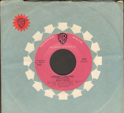 Byrnes, Edd & Friend - Kookie's Mad Pad/Like I Love You (with Warner Brothers company sleeve) - VG7/ - 45 rpm Records