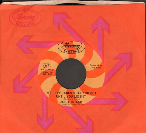 Butler, Jerry - You Don't Know What You Got Until You Lose It/Lost (with Mercury company sleeve) - NM9/ - 45 rpm Records