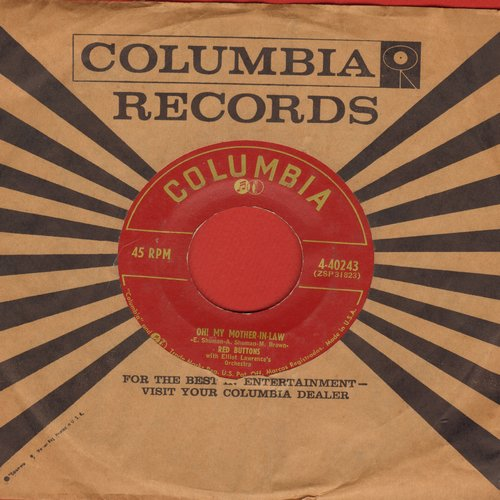 Buttons, Red - Oh! My Mother-In-Law/The Buttons Bounce (with vintage Columbia company sleeve) - EX8/ - 45 rpm Records