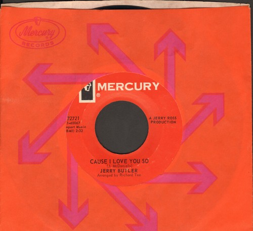 Butler, Jerry - Cause I Love You So/Mr. Dream Merchnt (with Mercury company sleeve) - M10/ - 45 rpm Records