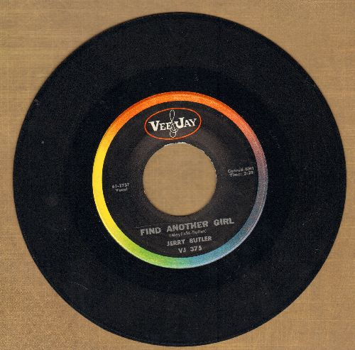Butler, Jerry - Find Another Girl/When Trouble Calls - NM9/ - 45 rpm Records