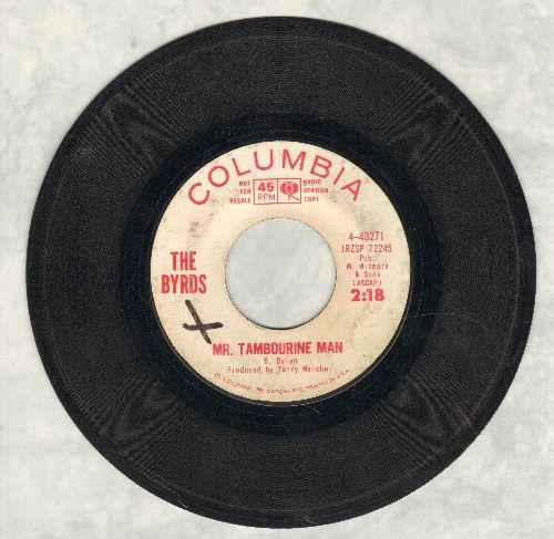 Byrds - Mr. Tambourine Man/I Knew I'd Want To (DJ advance pressing)  - VG6/ - 45 rpm Records