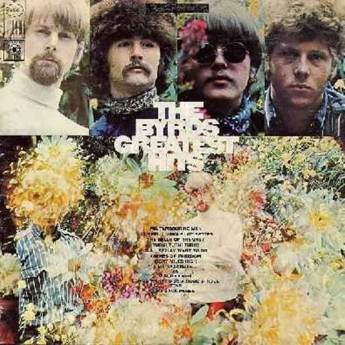 Byrds - The Byrds Greatest Hits: Mr. Tambourine Man, Turn! Turn! Turn!, Eight Miles High, Mr. Spaceman, So You Want To Be A Rock 'N' Roll Star, Chimes Of Freedom (vinyl STEREO LP record) - VG7/VG6 - LP Records