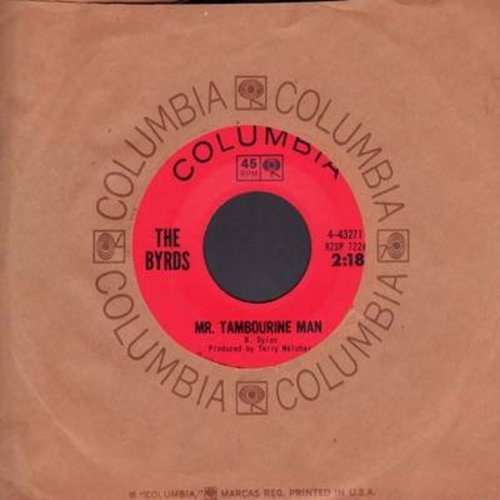Byrds - Mr. Tambourine Man/I Knew I'd Want To (with Columbia company sleeve) - VG7/ - 45 rpm Records