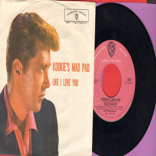 Byrnes, Edd & Friend - Kookie's Mad Pad/Like I Love You (with picture sleeve, NICE condition!) - NM9/EX8 - 45 rpm Records