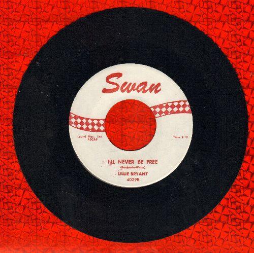 Bryant, Lillie - I'll Never Be Free/Smoky Gravy Eyes (Stroll Smoky) (NICE condition, minor wol) - NM9/ - 45 rpm Records