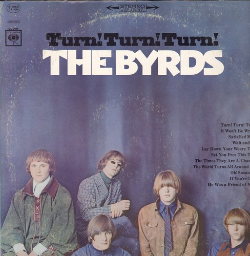 Byrds - Turn! Turn! Turn!: The Times They Are A-Changin', Oh! Susannah, He wWs A Friend Of Mine, Wait And See (vinyl STEREO LP record, 1980s pressing) - NM9/VG7 - LP Records