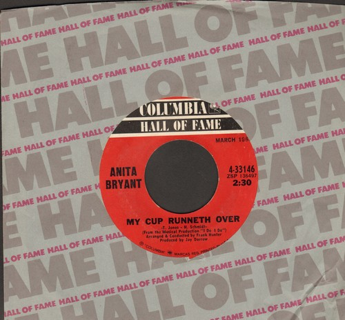 Bryant, Anita - My Cup Runneth Over/Try To Rember (re-issue with Columbia company sleeve) - NM9/ - 45 rpm Records