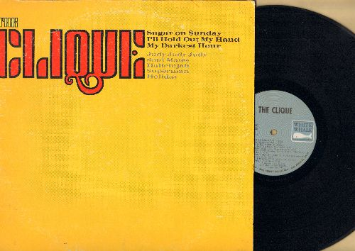 Clique - The Clique: Sugar On Sunday, I'll Hold Out My Hand, My Darkest Hour, Soul Mates, Superman (vinyl STEREO LP record) - EX8/VG7 - LP Records
