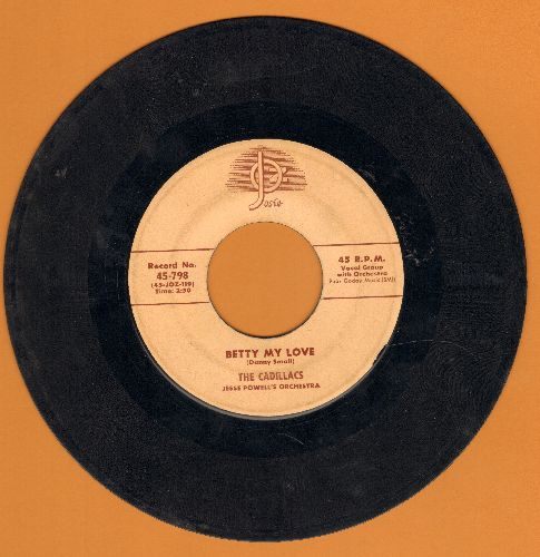 Cadillacs - Betty My Love/Woe Is Me (RARE crème color label first pressing, rough shape, wol) - VG6/ - 45 rpm Records