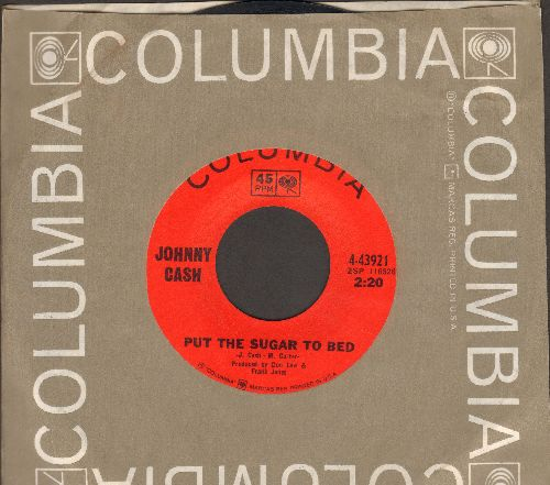 Cash, Johnny - Put The Sugar To Bed/You Beat All I Ever Saw (with Columbia company sleeve) - EX8/ - 45 rpm Records